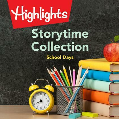 Storytime Collection: School Days