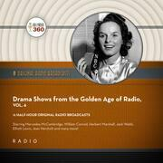 Drama Shows from the Golden Age of Radio, Vol. 6