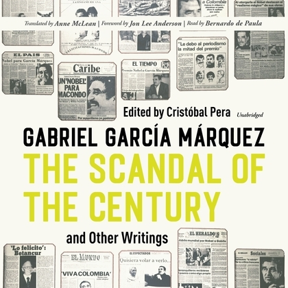 The Scandal of the Century, and Other Writings