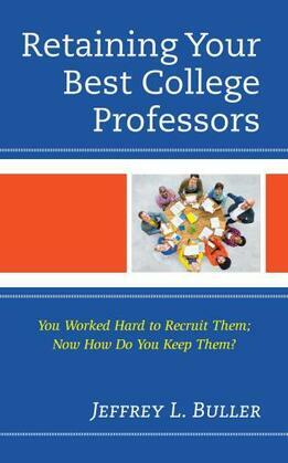 Retaining Your Best College Professors