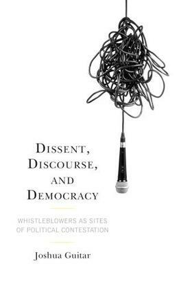 Dissent, Discourse, and Democracy