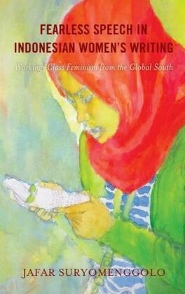 Fearless Speech in Indonesian Women's Writing