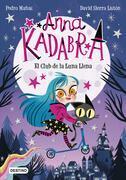 Anna Kadabra 1. El Club de la Luna Llena (Edición mexicana)