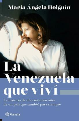 La Venezuela que viví