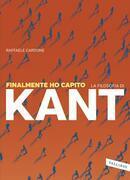 Finalmente ho capito la filosofia di Kant