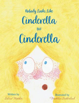 Nobody Looks Like Cinderella but Cinderella!