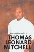 The Autobiography of        Thomas Leonard Mitchell