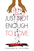 Just Not Enough to Love