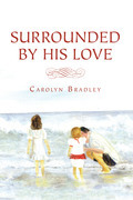 Surrounded by His Love
