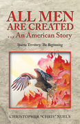 All Men Are Created … an American Story