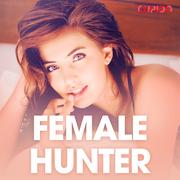 Female hunter - erotiske noveller