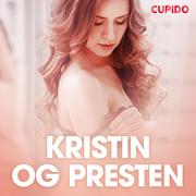 Kristin og presten - erotiske noveller