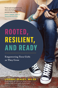 Rooted, Resilient, and Ready