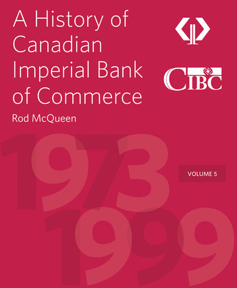 A History of Canadian Imperial Bank of Commerce