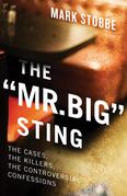 """The """"Mr. Big"""" Sting"""