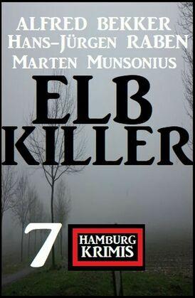 Elbkiller: 7 Hamburg Krimis