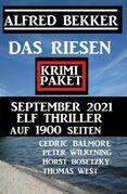 Das Riesen Krimi Paket September 2021: Elf Thriller auf 1900 Seiten