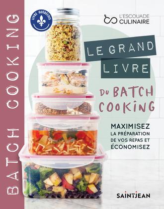 Le grand livre du batch cooking