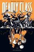 Deadly Class Vol. 7: Love Like Blood