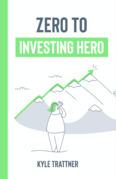 Zero to Investing Hero