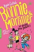 Bonnie et Mortimer (Tome 4) - Un projet pou pourri !