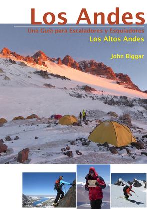 LOS ANDES – UNA GUIA PARA ESCALADORES Y ESQUIADORES