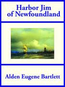 Harbor Jim of Newfoundland