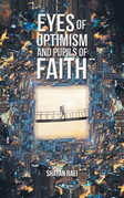 Eyes of Optimism and Pupils of Faith