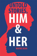 Untold Stories, Him & Her