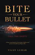 Bite Your Bullet