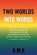Two Worlds into Words