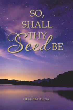 So, Shall Thy Seed Be