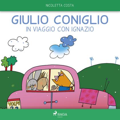 Giulio Coniglio in viaggio con Ignazio