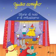Giulio Coniglio – Storie di noia e di entusiasmo