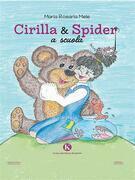 Cirilla & Spider a scuola