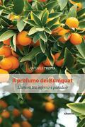 Il profumo dei Kumquat