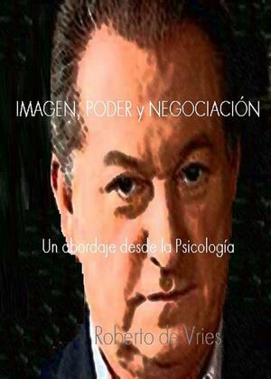 Imagen, Poder y Negociación