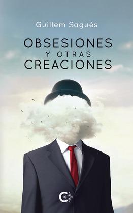 Obsesiones y otras creaciones