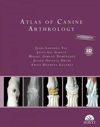 Atlas of Canine Arthrology. Updated edition with 3D Animations