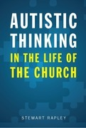 Autistic Thinking in the Life of the Church