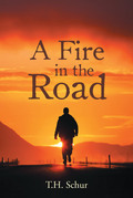 A Fire in the Road