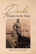 Paula Wants to be Free
