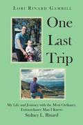 One Last Trip