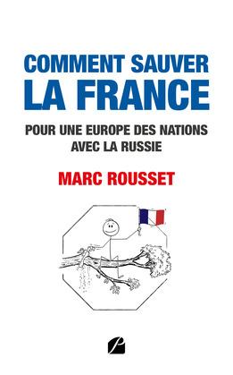Comment sauver la France