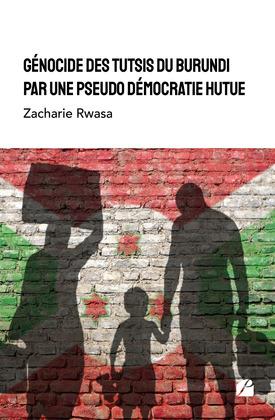 Génocide des Tutsis du Burundi par une pseudo démocratie Hutue