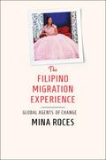 The Filipino Migration Experience