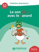 Je prononce le son [k] avec le canard