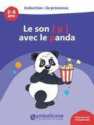 Je prononce le son [p] avec le panda