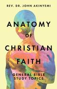 Anatomy of Christian Faith