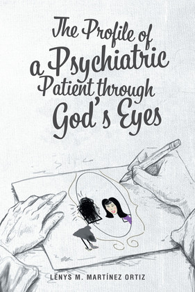 The Profile of a Psychiatric Patient through God's Eyes